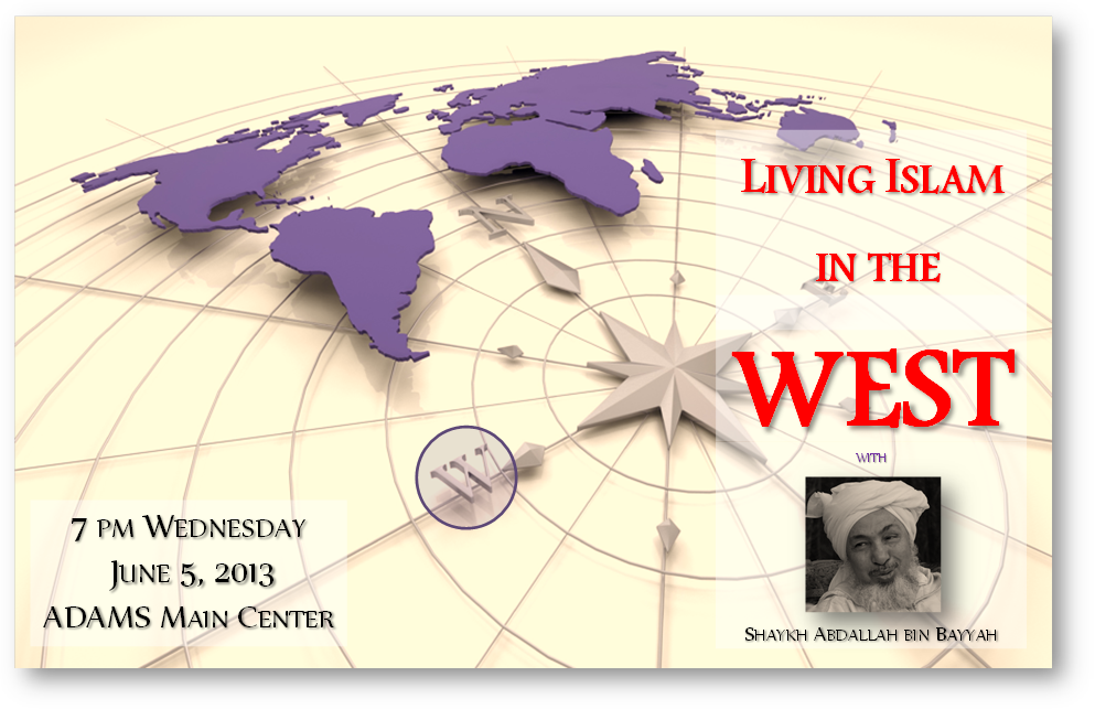 Shaykh Abdallah bin Bayyah will speak at ADAMS Center Wednesday at 7:00 PM